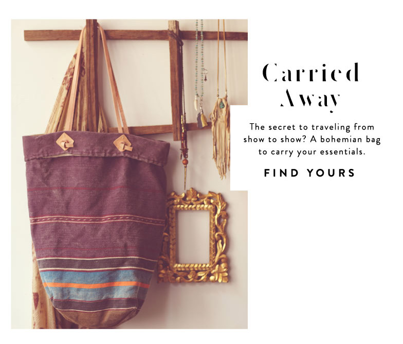 The secret to traveling from show to show? A bohemian bag to carry your essentials.